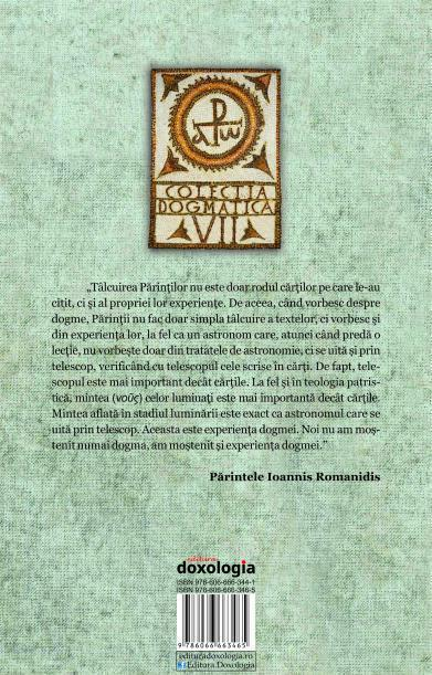 """""""Dogmatica empirică după învățăturile prin viu grai ale Părintelui Ioannis Romanidis"""", volumul al II-lea (coperta 4)"""